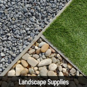 Landscaping Supplies